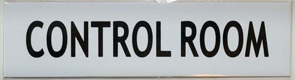 SIGNS CONTROL ROOM SIGN - -WHITE ALUMINUM