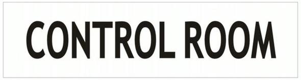 CONTROL ROOM SIGN - -WHITE ALUMINUM