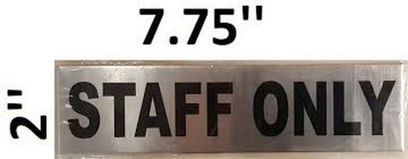 SIGNS STAFF ONLY SIGN BRUSH ALUMINIUM with