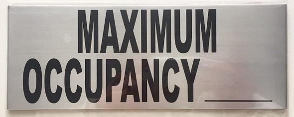 Maximum Occupancy Sign ( 8x 3