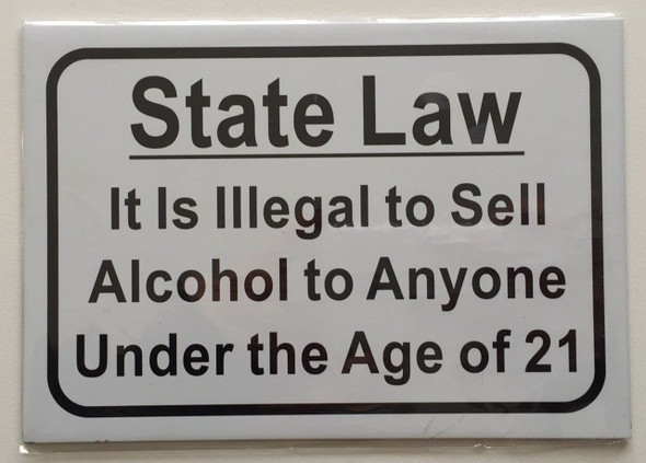 SIGNS State Law It is Illegal to