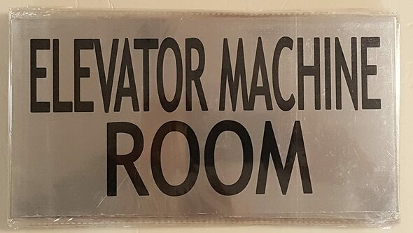 SIGNS ELEVATOR MACHINE ROOM SIGN (BRUSHED ALUMINUM