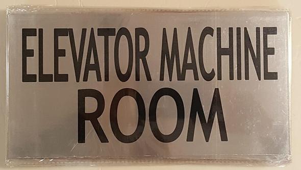 ELEVATOR MACHINE ROOM SIGN (BRUSHED ALUMINUM