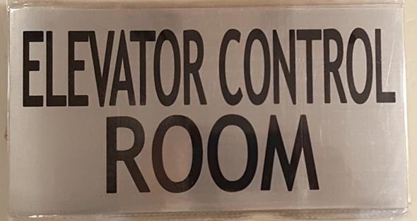 ELEVATOR CONTROL ROOM SIGN (BRUSHED ALUMINUM