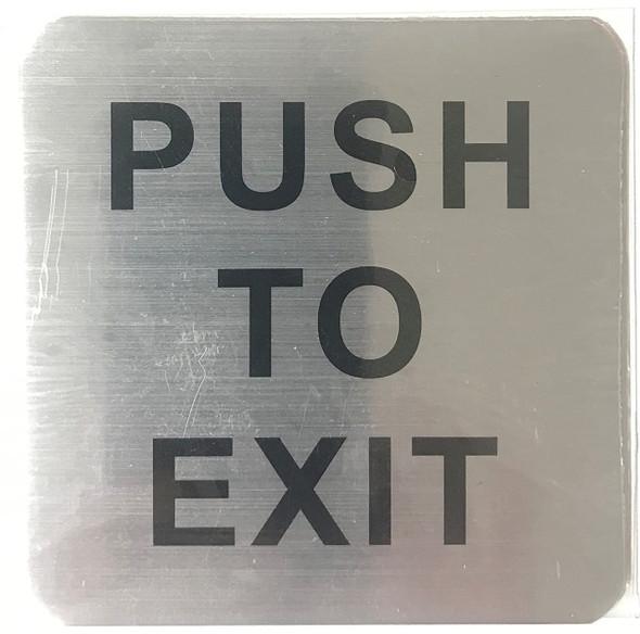 PUSH TO EXIT SIGN (BRUSH Aluminum,Sign