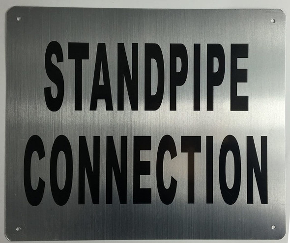SIGNS Standpipe Connection Sign (Brushed Aluminium, 10x12)