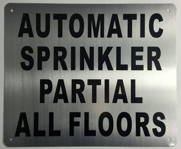 SIGNS Automatic Sprinkler Partial All Floors Sign