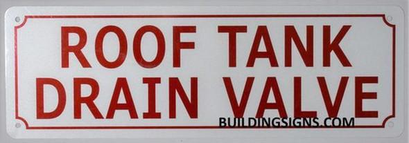 ROOF Tank Drain Valve Sign (White