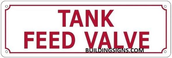 Tank Feed Valve Sign (White Reflective,Aluminium