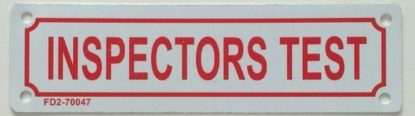 SIGNS Inspector Test Sign (White, Reflective!!!, Aluminum