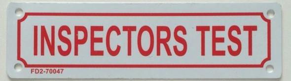 Inspector Test Sign (White, Reflective!!!, Aluminum