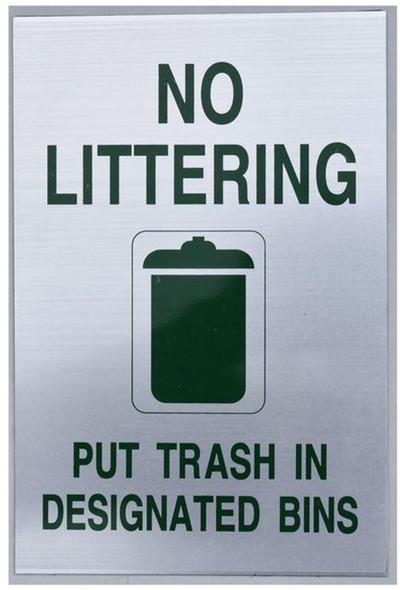 NO LITTERING PUT TRASH IN DESIGNATED