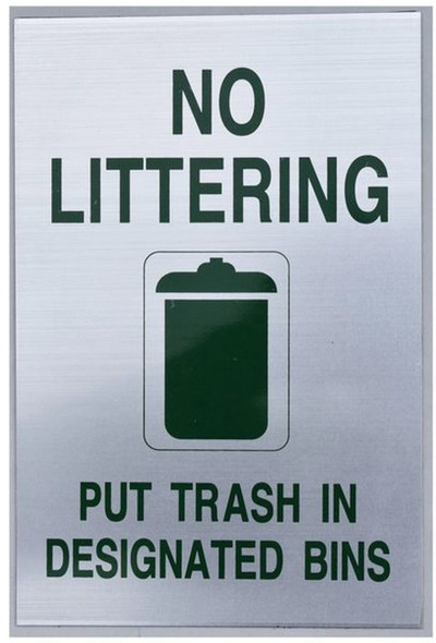 SIGNS NO LITTERING PUT TRASH IN DESIGNATED