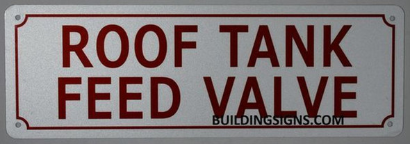 ROOF Tank Feed Valve Sign (White