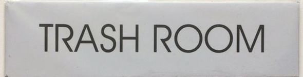 TRASH ROOM SIGN - PURE WHITE