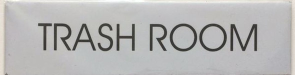 SIGNS TRASH ROOM SIGN - PURE WHITE