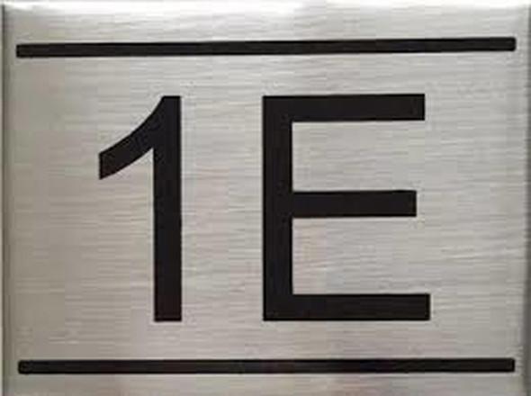 APARTMENT NUMBER SIGN -1E -BRUSHED ALUMINUM