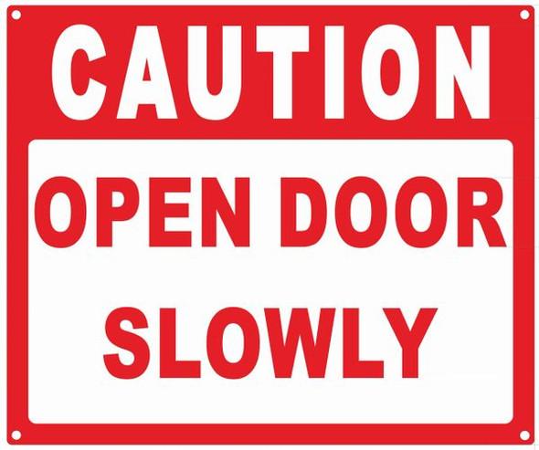 SIGNS Caution Open Door Slowly Sign, Engineer
