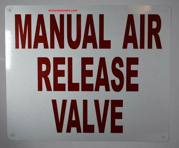 SIGNS Manual AIR Release Valve Sign (White,Aluminum