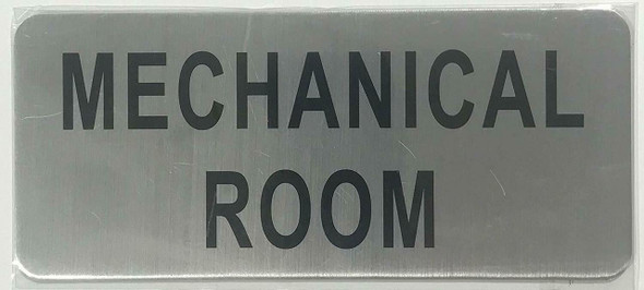 SIGNS MECHANICAL ROOM SIGN (BRUSHED ALUMINUM,3x8)-(ref062020)