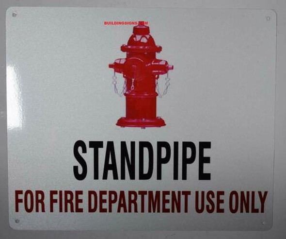 SIGNS Standpipe for FIRE Department USE ONLY
