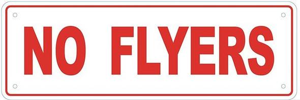 NO FLYERS sign (Aluminum Sign, 4X12)-(ref062020)