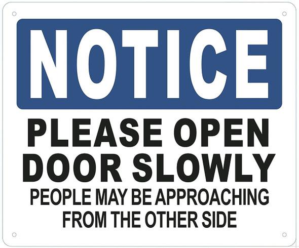 Please open door slowly SIGN (Aluminum
