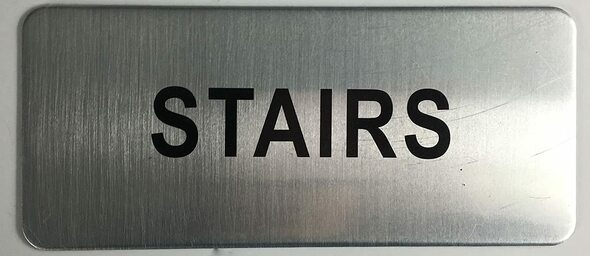 STAIRS ROOM SIGN (BRUSH ALUMINIUM, 3.5X8)-The