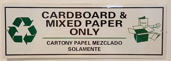 CARDBOARD AND MIXED PAPER ONLY SIGN-