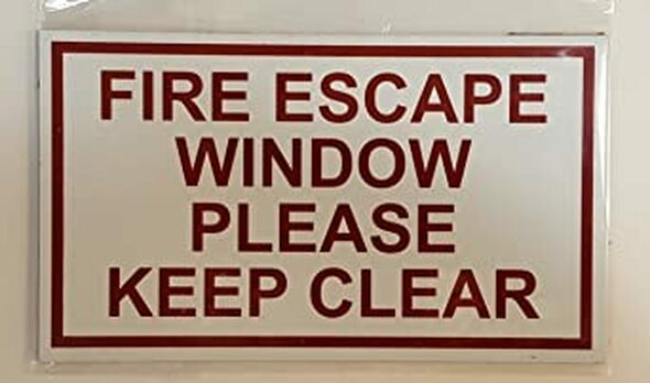 SIGNS Two (2) FIRE Escape Window Please