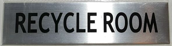 RECYCLE ROOM SIGN – BRUSHED ALUMINUM