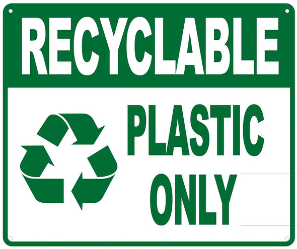 RECYCLABLE PLASTIC ONLY SIGN- WHITE BACKGROUND