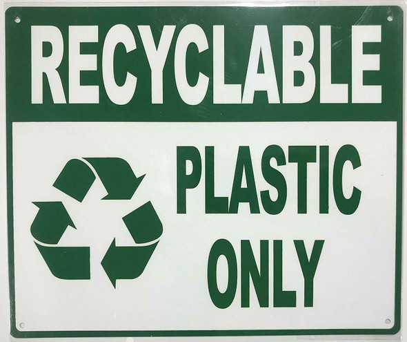 SIGNS RECYCLABLE PLASTIC ONLY SIGN- WHITE BACKGROUND