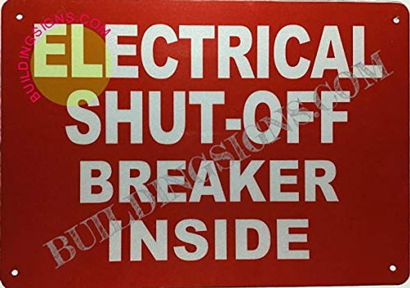 SIGNS Electrical Shut-Off Breaker Inside Sign (Reflective,Aluminium,