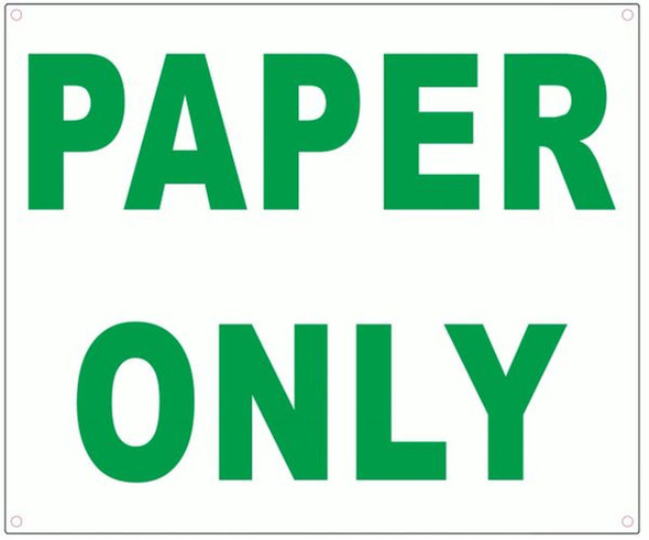 PAPER ONLY SIGN- WHITE BACKGROUND (ALUMINUM