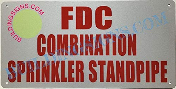 SIGNS FDC Combination Sprinkler Standpipe Sign (Aluminium