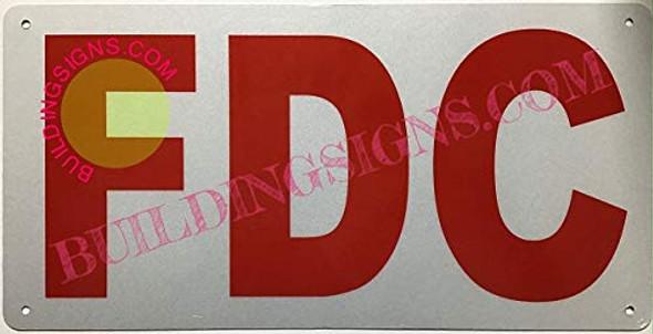 FDC Sign (Reflective !!!, Rust Free-Aluminium,