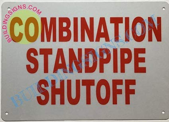 SIGNS Combination Standpipe SHUTOFF Sign (Reflective !!,