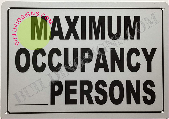 SIGNS Maximum Occupancy Sign (Reflective !!, Aluminium-Rust