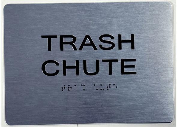 SIGNS TRASH CHUTE ADA Sign -Tactile Signs