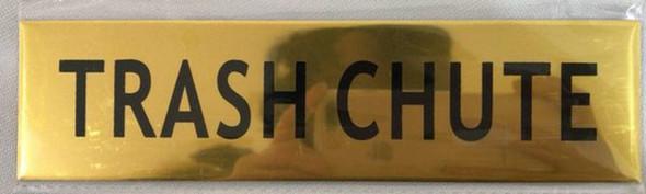 TRASH CHUTE SIGN- GOLD ALUMINUM (ALUMINUM