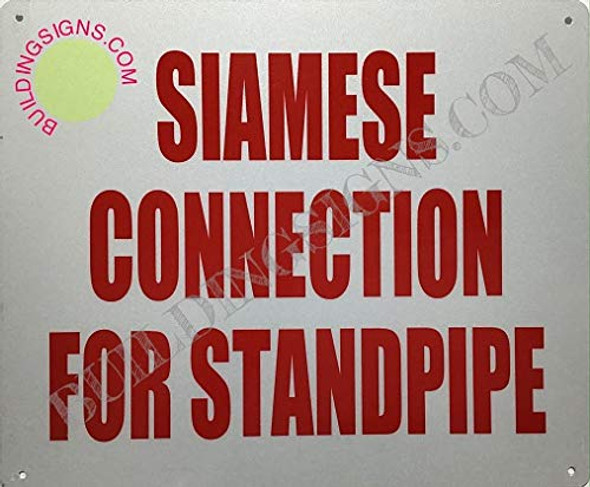 Siamese Connection for Standpipe Sign (Reflective