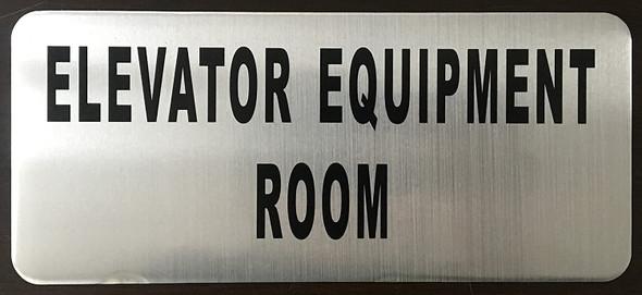 ELEVATOR EQUIPMENT ROOM SIGN (BRUSH ALUMINIUM,