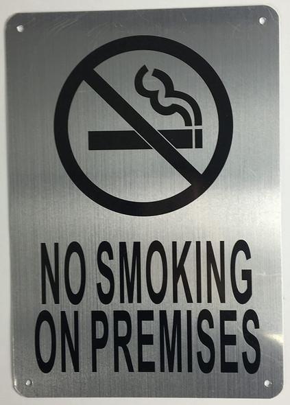 SIGNS NO Smoking ON Premises Sign (Brushed