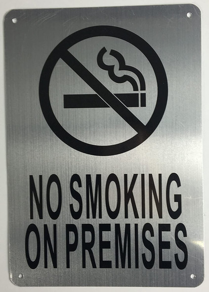 NO Smoking ON Premises Sign (Brushed