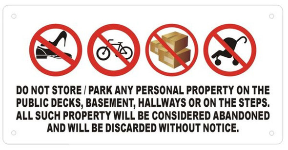 SIGNS DO NOT STORE PERSONAL PROPERTY ON