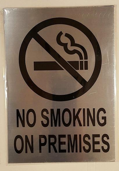 No Smoking on Premises SIGN BRUSHED