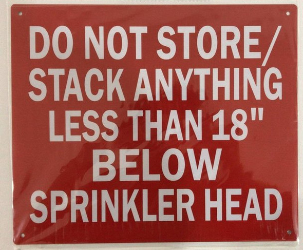 SIGNS DO NOT STORE/ STACK ANYTHING LESS