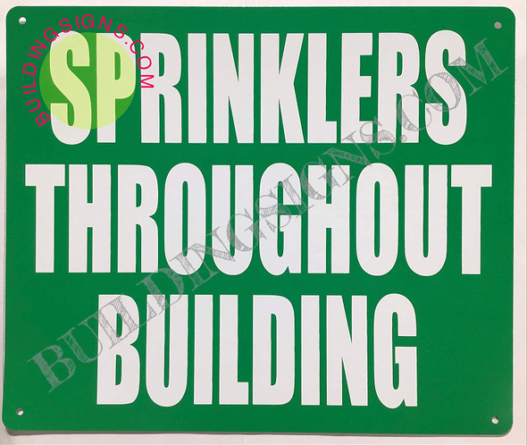 SPRINKLERS Throughout Building Sign (Green,Aluminium 10x12)-(ref062020)