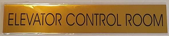 ELEVATOR CONTROL ROOM SIGN - Gold